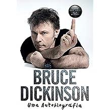 Bruce Dickinson. Uma Autobiografia