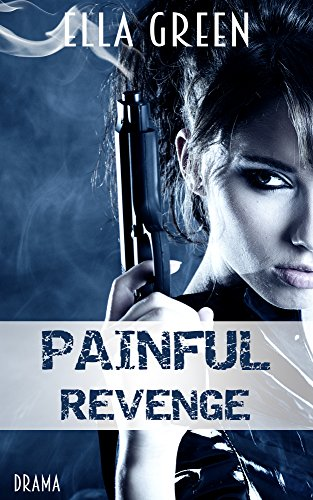 Painful Revenge von [Green, Ella]