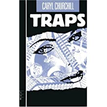 Traps by Caryl Churchill (1989-04-27)