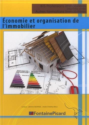 BTS Professions immobilires, 2e anne : Economie et organisation de l'immobilier