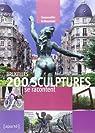 Bruxelles. 200 sculptures se racontent par Gwennaelle