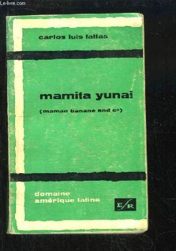 Mamita Yunai. Maman Banane and Co.