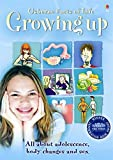 Usborne Facts of Life, Growing Up (All about Adolescence, body changes and sex)