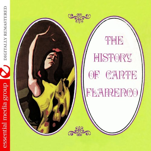 ... The History Of Cante Flamenco .