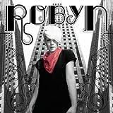 Songtexte von Robyn - Robyn