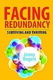Facing Redundancy: Surviving and Thriving