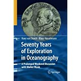 Seventy Years of Exploration in Oceanography: A Prolonged Weekend Discussion with Walter Munk by Klaus Hasselmann (2014-11-12)