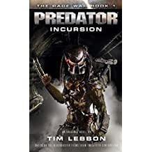 Predator: Incursion (The Rage War)