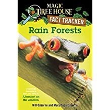 Rain Forests: A Nonfiction Companion to Magic Tree House #6: Afternoon on the Amazon (Magic Tree House (R) Fact Tracker Book 5) (English Edition)