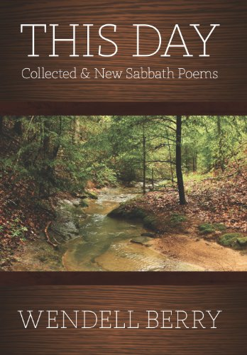 This Day Collected New Sabbath Poems