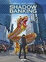 Shadow Banking - Tome 05: Fallen angels par Corbeyran