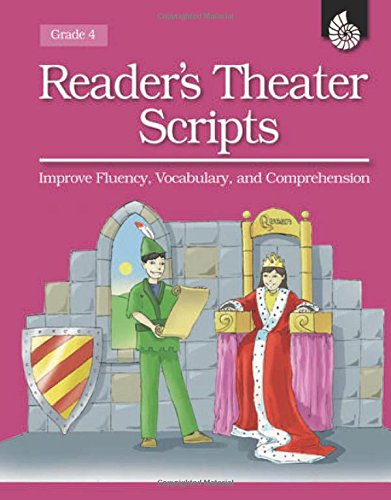 Reader\'s Theater Scripts Improve Fluency, Vocabulary, and Comprehension Grade 4 [With Transparencies]