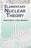 Elementary Nuclear Theory (Dover Books on Physics)