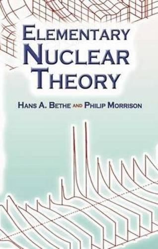 Elementary Nuclear Theory (Dover Books on Physics) por Hans Albrecht Bethe