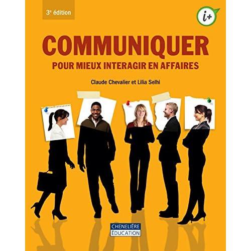 Communiquer pour mieux interagir en affaires