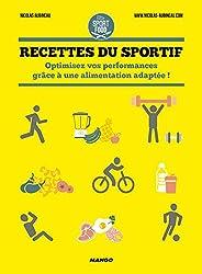 Recettes du sportif : Optimisez vos performances