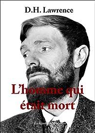 L'homme qui était mort par D.H. Lawrence
