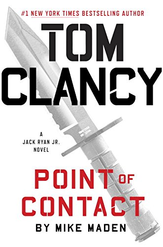Tom Clancy Point Of Contact A Jack Ryan Jr Novel