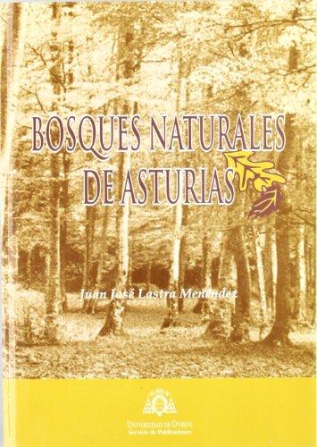 Bosques naturales de Asturias por Juan José Lastra Menéndez