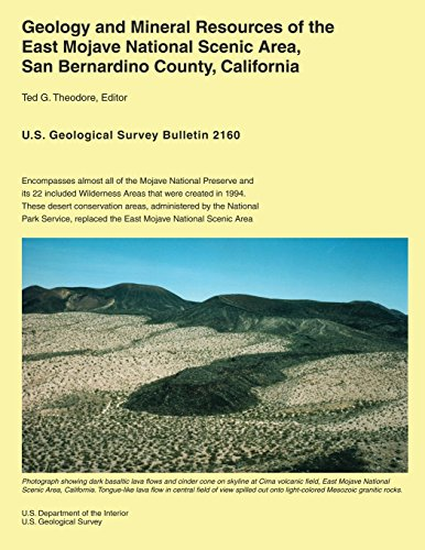 Geology and Mineral Resources of the East Mojave National Scenic Area, San Bernardino County, California por U.S. Department of the Interior