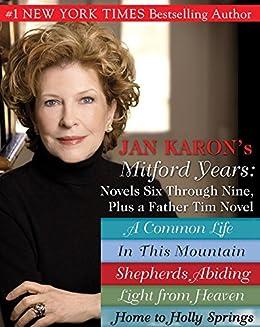 Jan Karons Mitford Years: Novels Six Through Nine; Plus a Father Tim Novel (A Mitford Novel) von [Karon, Jan]