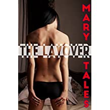 The Layover: Multiple partner erotica (The Gang Book 2)