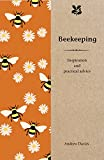 Beekeeping: Inspiration and Practical Advice for Beginners (National Trust Home & Gar...