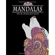 Mandalas Libro de colorear para adultos: 60 Mandalas sobre fondo negro y BONO: 100 motivos para colorear para toda la familia (PDF para imprimir), fomentan la relajación y la creatividad.