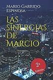 21. Las sinergias de Marcio -Mario Garrido Espinosa
