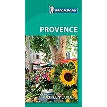 Provence - Michelin Green Guide: The Green Guide (Michelin Tourist Guides)
