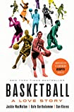 Basketball: A Love Story (English Edition)