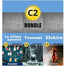 Spanish Novels: High Advanced Learner's Bundle C2 - Three Spanish Stories for the High Advanced in a Single Book (Learn Spanish Boxset #6)