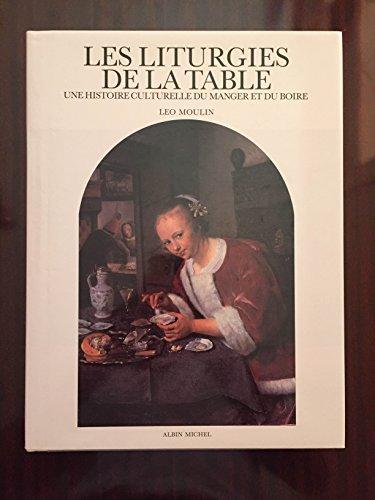 Les liturgies de la table par Léo Moulin