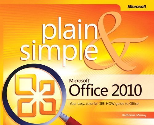 Microsoft Office 2010 Plain & Simple by Murray, Katherine (2010) Paperback