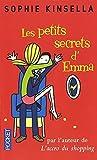 les petits secrets d emma de sophie kinsella 5 juin 2008 poche