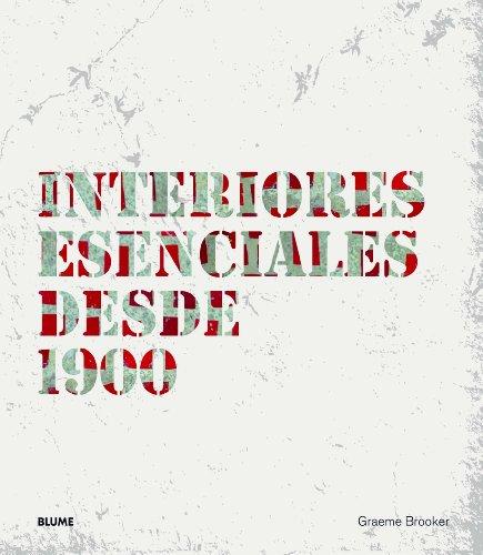 Interiores Esenciales Desde 1900 por Graeme Brooker