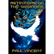 The Beginning (Astronomicon Book 1)