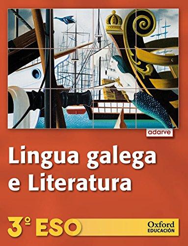 Lingua Galega e Literatura 3º ESO Adarve (Galicia): Libro del Alumno - 9788467358957