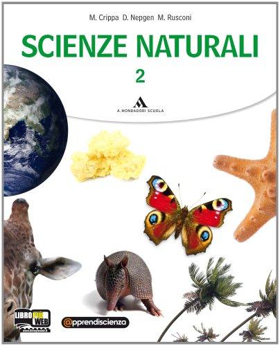 Scienze naturali. Con espansione online. Per le Scuole superiori: 2