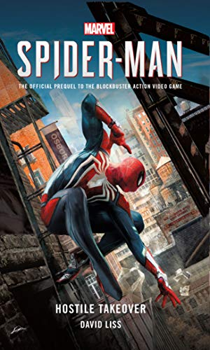 Marvel's SPIDER-MAN: Hostile Takeover (Spider Man Buch)