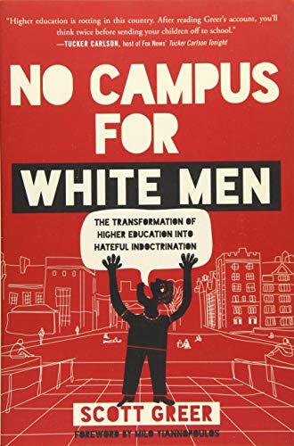 NO CAMPUS FOR WHITE MEN -