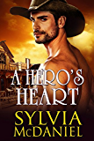 A Hero's Heart - A  Western Historical Romance (English Edition)
