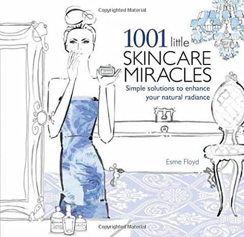 Radiance Tome 3 - 1001 Little Skincare Miracles: Simple Solutions to