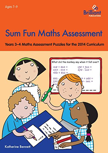 Sum Fun Maths Assessment: Years 3-4 Maths Assessment Puzzles for the 2014 Curriculum (Sum Fun Maths Assessment Sheet)