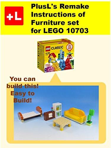 Plusls Remake Instructions Of Furniture Set For Lego 10703 You