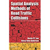 Spatial Analysis Methods of Road Traffic Collisions