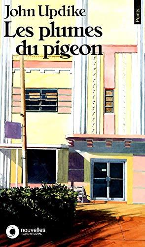 Les Plumes du pigeon par John Updike