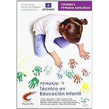 Temario oposiciones/ bolsa de trabajo ayuntamientos. Técnico en educación infantil. Asturias.vol. II Parte específica (Cuerpo De Maestros) - 9788497329576