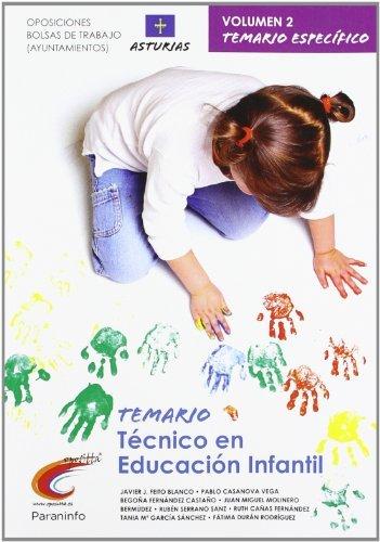 Temario oposiciones/bolsa de trabajo ayuntamientos. Técnico en educación infantil. Asturias.vol. II Parte específica (Cuerpo De Maestros) - 9788497329576