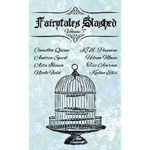 Fairytales Slashed: Volume 7
